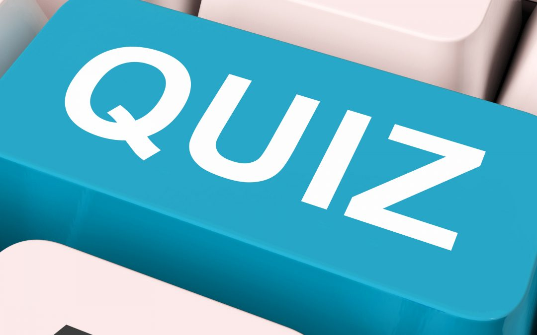 Take our quiz…
